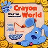 Crayon World (0689824483) by Santomero, Angela C.