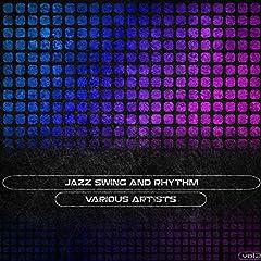 Jazz Swing and Rhythm, Vol. 3 (Remastered)