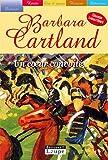 echange, troc Barbara Cartland - Un coeur convoité (grands caractères)