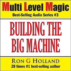 Building the Big Machine Audiobook