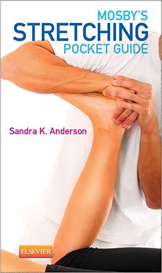 Mosby's Stretching Pocket Guide written by Sandra K. Anderson