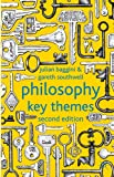 Philosophy: Key Themes (0230296645) by Baggini, Julian