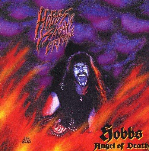 Hobbs Satans Crusade by Hobbs Angel of Death (2003-08-25)