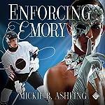 Enforcing Emory | Mickie B. Ashling