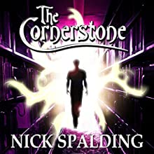 The Cornerstone Audiobook by Nick Spalding Narrated by John Hasler
