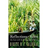 Reflections of Eden: My Years With the Orangutans of Borneoby Birute M. F. Galdikas