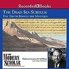 The Dead Sea Scrolls: The Truth behind the Mystique Vortrag von Professor Lawrence H. Schiffman Gesprochen von: Professor Lawrence H. Schiffman