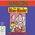 The Mum Minder Audiobook by Jacqueline Wilson Narrated by Sophie Aldred