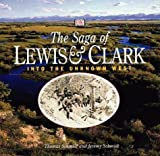 Saga of Lewis and Clark: Into the Unknown West