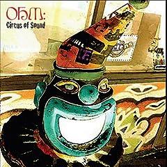 Ohm - Circus Of Sound