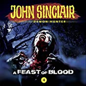 A Feast of Blood (John Sinclair - Episode 4) | John Sinclair