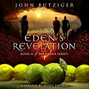 Eden's Revelation: The Order Series, Book 2 | John Butziger