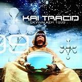 """Skywalker 1999von """"Kai Tracid"""""""