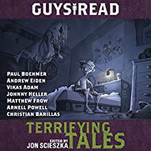 Guys Read: Terrifying Tales (       UNABRIDGED) by Jon Scieszka Narrated by Vikas Adam, Paul Boehmer, Andrew Eiden