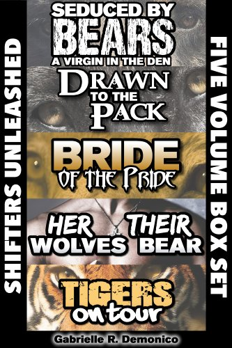 Shifters Unleashed (Five Volume Box Set - Seduced By Bears, Drawn to the Pack, Bride of the Pride, Her Wolves Their Bear and Tigers on Tour) (Pride To Pack compare prices)