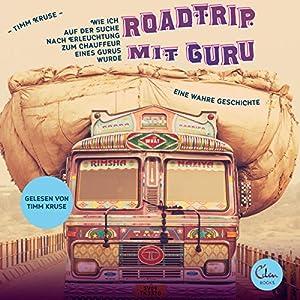 Roadtrip mit Guru Hörbuch