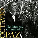 The Monkey Grammarian | Octavio Paz