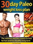 30 day Paleo weight loss plan: The so...