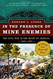 img - for In the Presence of Mine Enemies: The Civil War in the Heart of America, 1859-1864 (Valley of the Shadow Project) book / textbook / text book