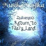 Dulcamara's Return to Faery Land