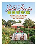 Julia Reeds South: Spirited Entertaining and High-Style Fun All Year Long