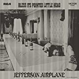 Bless Its Pointed Little Head by Jefferson Airplane [Music CD]