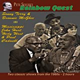 Pete Seeger's Rainbow Quest - with Sonny Terry & Brownie McGhee, and Mississippi John Hurt, Hedy West, & Paul Cadwell