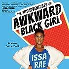 The Misadventures of Awkward Black Girl Hörbuch von Issa Rae Gesprochen von: Issa Rae