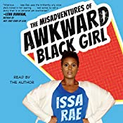 The Misadventures of Awkward Black Girl | [Issa Rae]