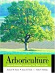 Arboriculture: Integrated Management...