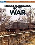Model Railroads Go to War (Layout Des...