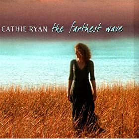Cathie Ryan, the farthest wave