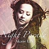 NIGHT PARADE��AKANE LIV