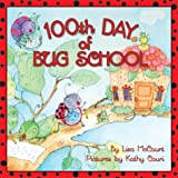 100th Day of Bug School (0060524197) by McCourt, Lisa
