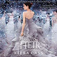 The Heir (       UNABRIDGED) by Kiera Cass Narrated by Brittany Pressley