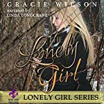 The Lonely Girl | Gracie Wilson