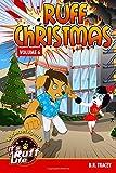 Ruff Christmas (Ruff Life) (Volume 6)