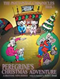 Peregrine's Christmas Adventure (The Pottontot Chronicles)