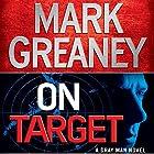On Target Hörbuch von Mark Greaney Gesprochen von: Jay Snyder