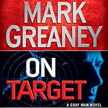 On Target: A Gray Man Novel Audiobook by Mark Greaney Narrated by Jay Snyder