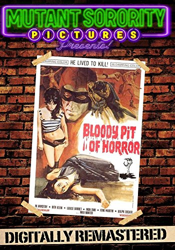 Bloody Pit of Horror - Digitally Remastered