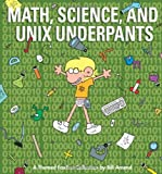 Math, Science, and Unix Underpants (Foxtrot Collection) (0740791400) by Amend, Bill