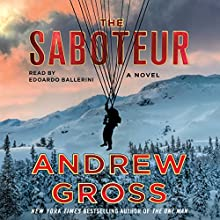 The Saboteur: A Novel Audiobook by Andrew Gross Narrated by Edoardo Ballerini