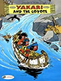 img - for Yakari and the Coyote: Yakari Vol. 9 book / textbook / text book