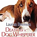 Death of a Dog Whisperer (       UNABRIDGED) by Laurien Berenson Narrated by Jessica Almasy