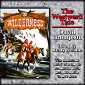 The Westward Tide: Wilderness, Book 32 | David Thompson