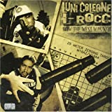 Luni Coleone & I-Rocc How the West Was Won 2