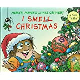I Smell Christmas: Scratch-and-sniff Book
