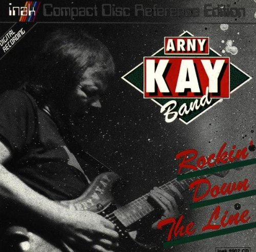 Rockin Down the Line by Arny Kay Band