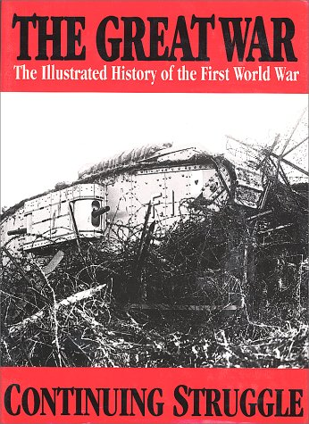 The Great War: Continuing Struggle 5 (The illustrated history of the first world war)